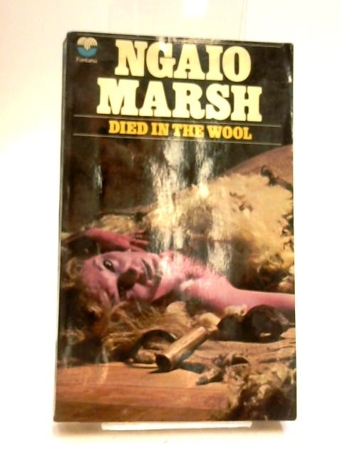 Died in the Wool by Ngaio Marsh