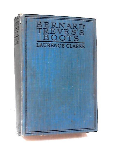 Bernard Treves's Boots by Clarke, Lawrence