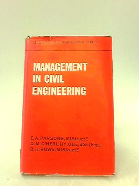 Management in Civil Engineering By Parsons, E.A.
