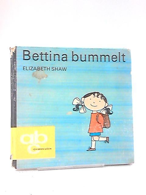 Bettina Bummelt by Elizabeth Shaw