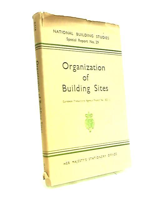 Organization of Building Sites by R. C. Sansom
