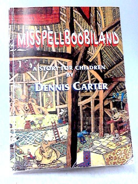 Misspellboobiland by Carter, Dennis