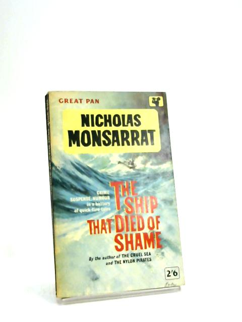 The Ship That Died Of Shame by Nicholas Monsarrat