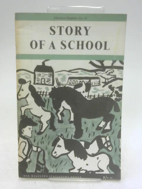 Story of A School by Unknown