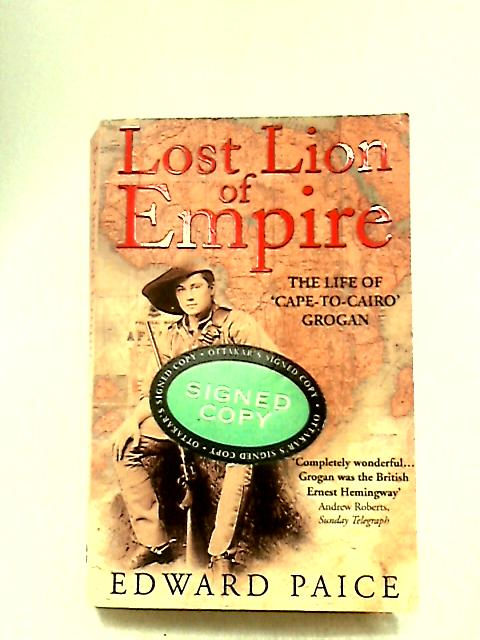 Lost Lion of Empire by Edward Paice