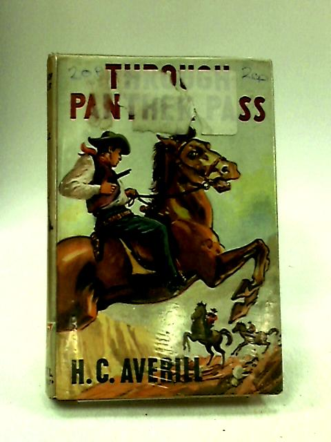 Through Panther Pass by Averill, H.C