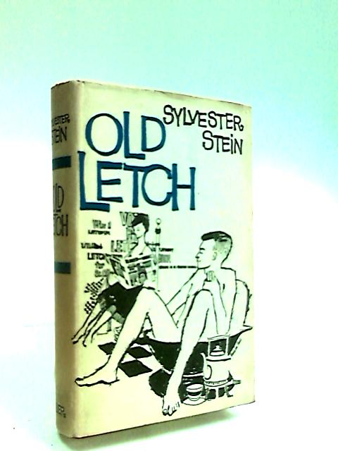 Old Letch by Stein, Sylvester