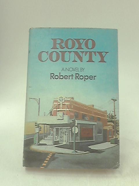 Royo County by Roper, Robert