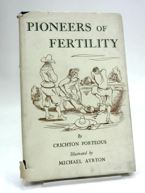 pioneers of fertility by CRICHTON PORTEOUS