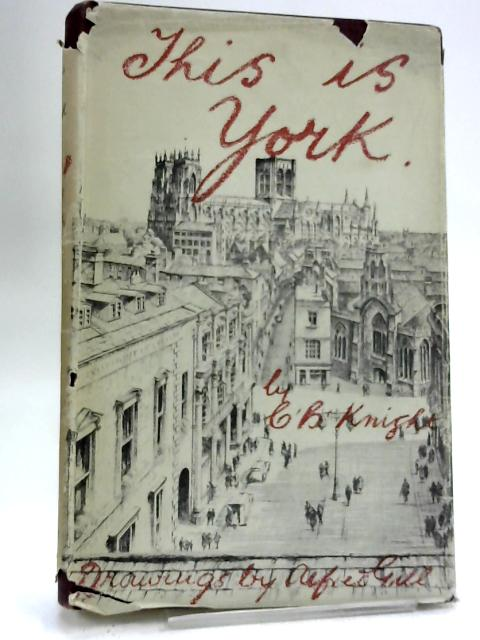 This is York A Personally-Conducted Tour by Knight, Charles Brunton