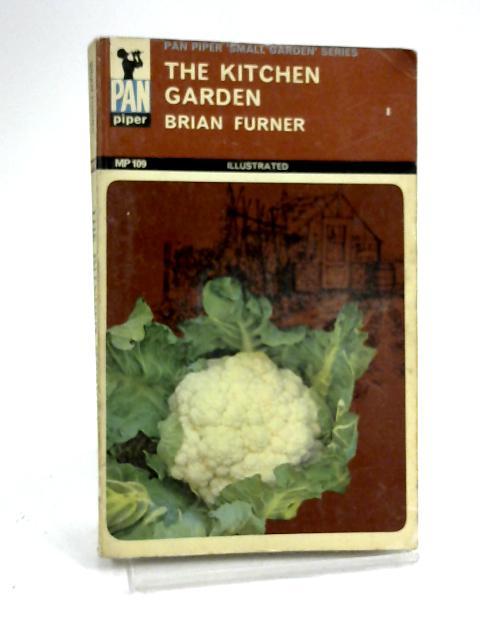 The Kitchen Garden by Furner, Brian