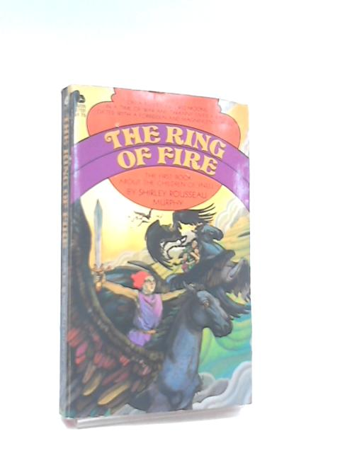 Ring of Fire By Murphy, Shirley Rousseau