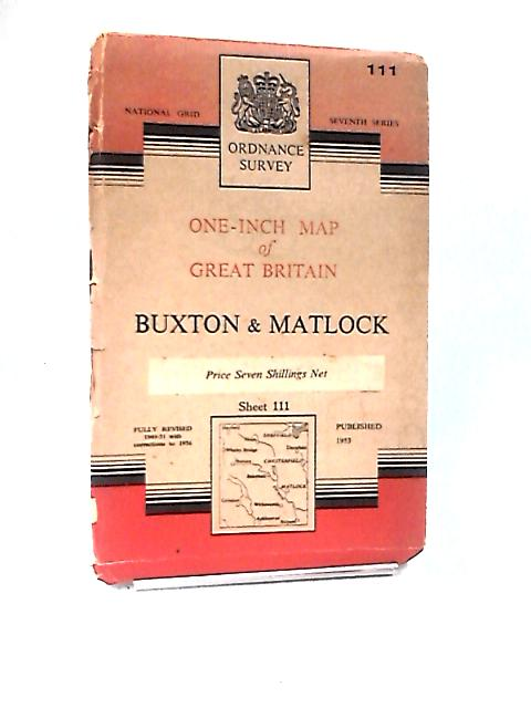One-Inch Map of Buxton & Matlock Sheet 111 by Ordnance Survey