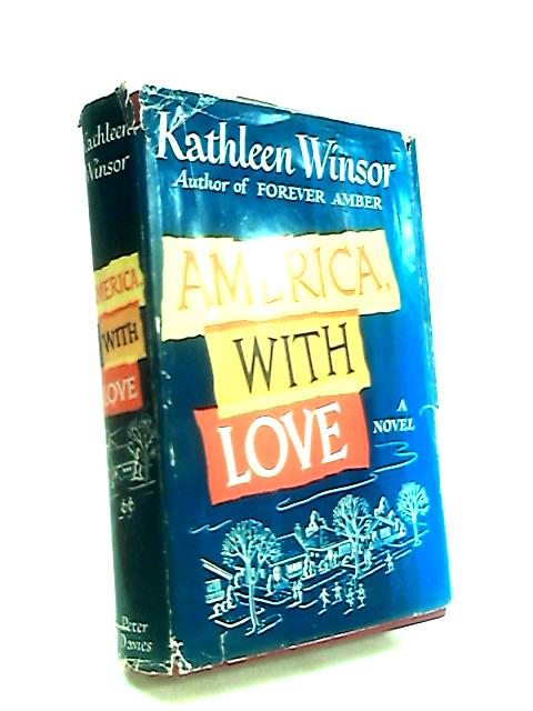 America, with Love by Winsor, Kathleen