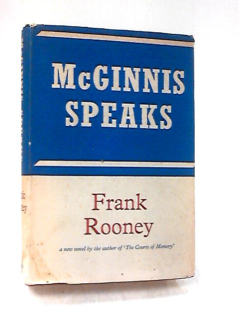 McGinnis Speaks by Rooney, Frank