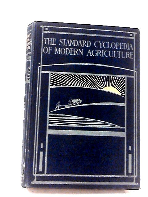 The Standard Cyclopedia of Modern Agriculture and Rural Economy - Vol 9 Met-Plu by Wright, R P
