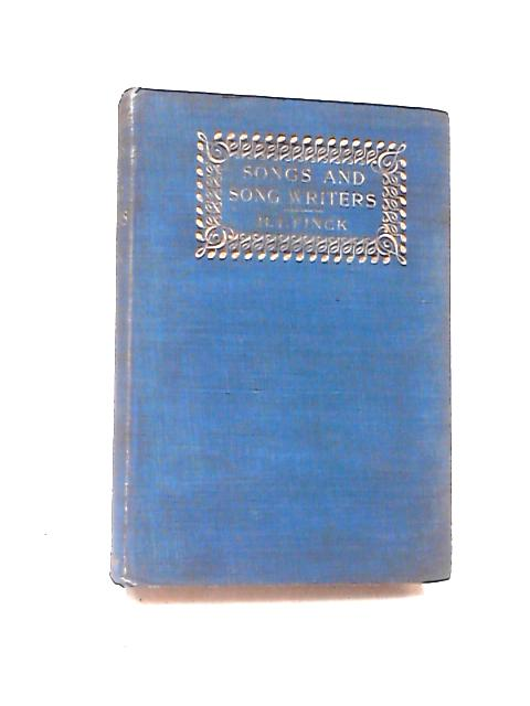 Songs and Song Writers by Henry T. Finck