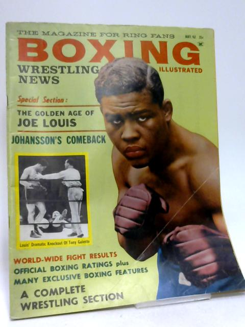 Boxing Illustrated Vol. 4 No. 6 by Various