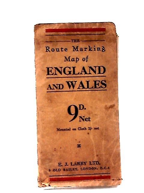 E J Larby : The Route Marking Map of England and Wales by E J Larby