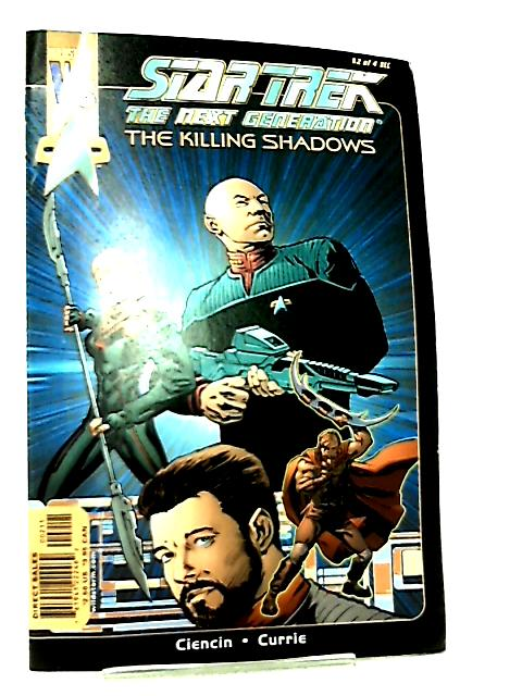 Star Trek The Next Generation - The Killing Shadows #2 by Ciencin & Currie