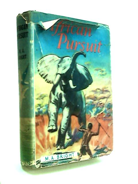 African Pursuit by Bright, M. Addison
