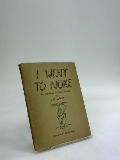 I Went to Noke. by J. E. Lloyd