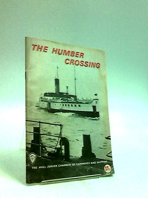 The Humber Crossing by Anon