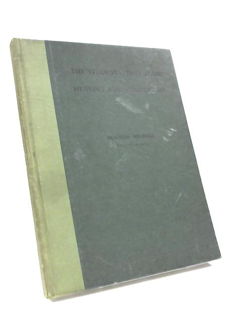 The students' textbook of heating and ventilation by Norman Wignall