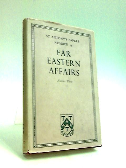 Far Eastern Affairs No.3 by Hudson, G. F. (ed.)