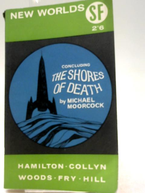 The Shores Of Death (vol48 No145) by Hamilton, Collyn, Woods, Fry, Hill
