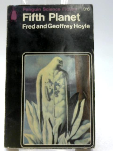 Fifth Planet by Hoyle, Fred and Hoyle, Geoffrey
