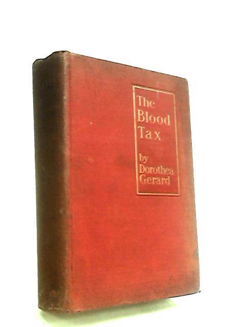 The Blood Tax: A Military Romance by Gerard, Dorothea