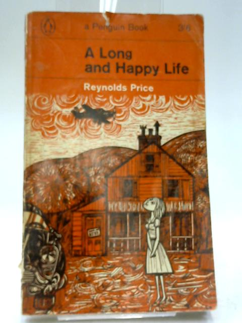 A Long and Happy Life by Price, Reynolds