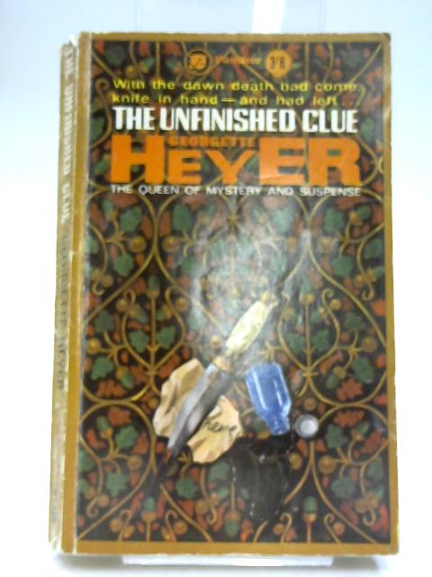 The Unfinished Clue by Heyer, Georgette