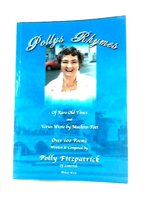 Pollys Rhymes by Polly Fitzpatrick