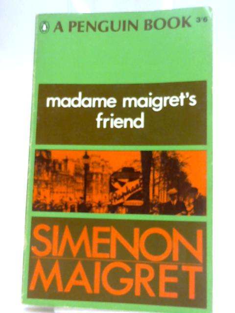 Madame Miagret's Friend by Simenon, Georges