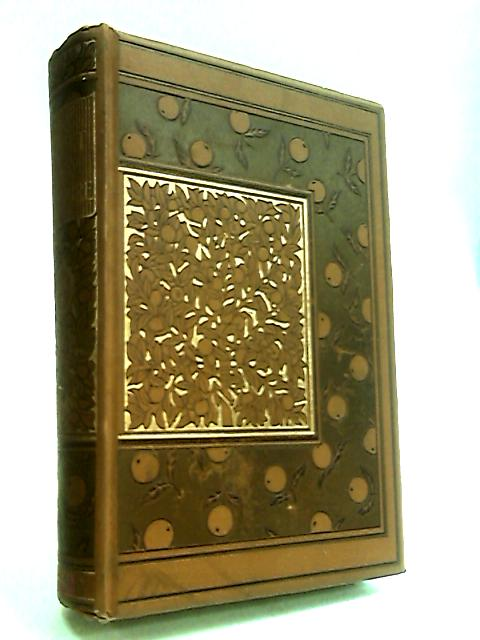 The Casquet Of Literature: Being A Selection Of Prose And Poetry From The Works Of The Most Admired Authors. Volume I. by Gibbon, Charles.