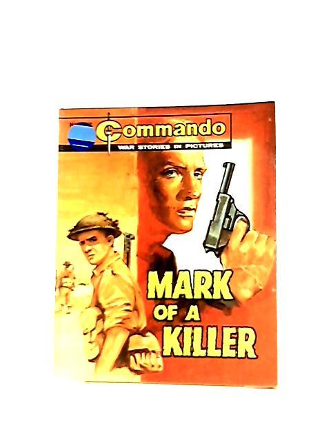 Commando, No. 2312 - Mark Of A Killer by Anon