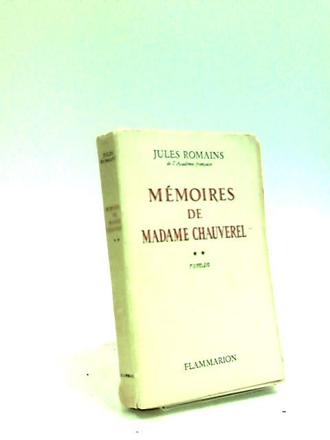 Mémoires de Madame Chauverel. Roman by Jules Romains