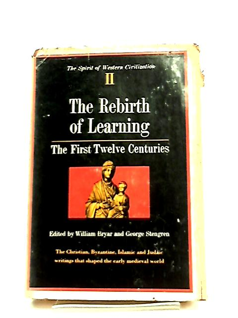 The Rebirth of Learning by William Bryar & George L. Stengren