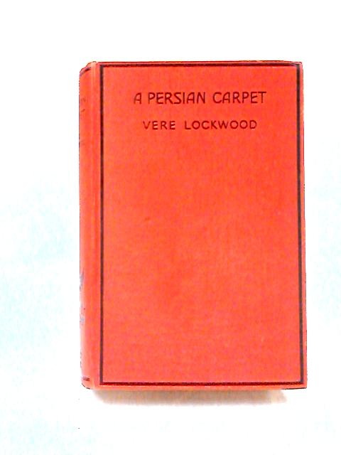 A Persian Carpet by Vere Lockwood