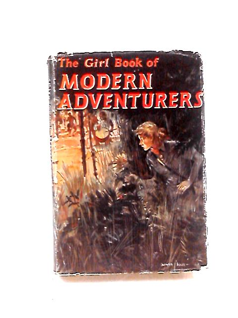 The Girl Book of Modern Adventures by Various