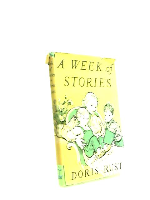 A week of stories by Doris Rust