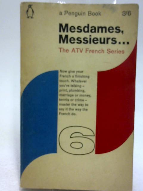 Mesdames Messieurs... Volume 6 by Rowe, Vivian