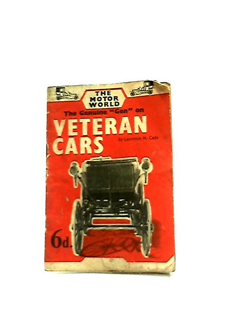 "The Genuine ""Gen"" on Veteran Cars (Motor World Series) by Laurie Cade"