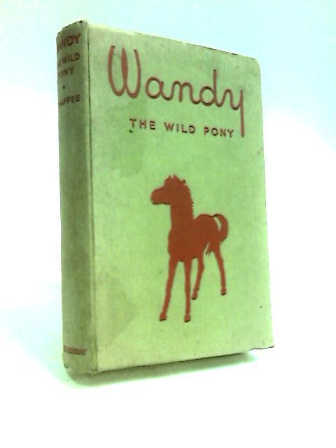 Wandy the Wild Pony by Chaffee, Allen