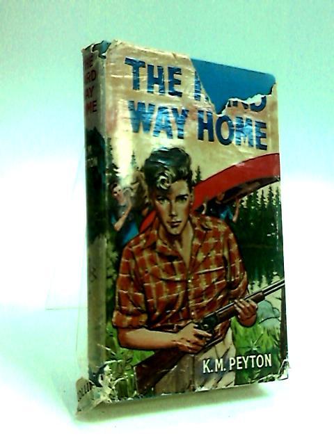 The Hard Way Home by Peyton, K. M.