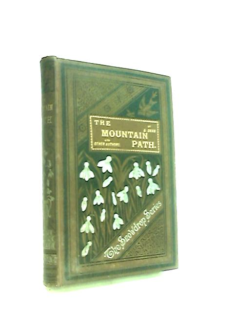 The Mountain Path and Other Stories by B. Swan et al