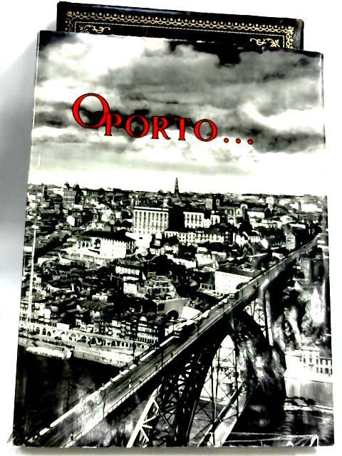 Porto E Seu Distrito Suas Belezas E Seus Encantos by Frederick P. Marjay