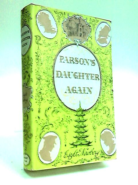 Parson's Daughter Again by Newbery, Esylt